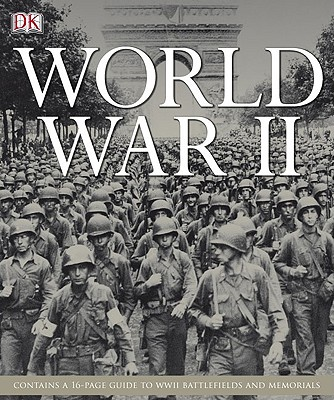 World War II By Willmott, H. P./ Cross, Robin/ Messenger, Charles/ Overy, Richard (INT)